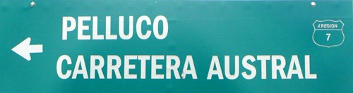 A sign marking the beginning of Chile's Carretera Austral.